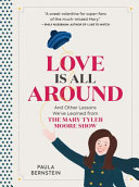 Love is All Around and Other Lessons We ve Learned from the Mary Tyler Moore Show