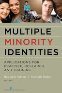 Multiple Minority Identities