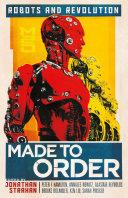 Made to Order: Robots and Revolution [Pdf/ePub] eBook