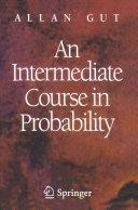 An Intermediate Course in Probability [Pdf/ePub] eBook