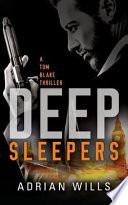 Deep Sleepers