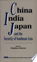 China India Japan And The Security Of Southeast Asia