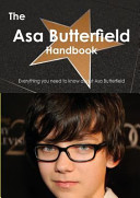 The Asa Butterfield Handbook - Everything You Need to Know about Asa Butterfield