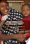 Historical Perspectives on the State of Health and Health Systems in Africa  Volume II