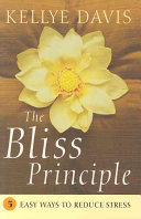The Bliss Principle Book