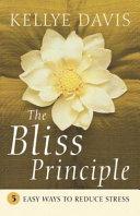 The Bliss Principle Book PDF