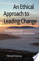 An Ethical Approach to Leading Change