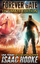 The Forever Gate Ultimate Edition: Books 1-9 (Complete Series)