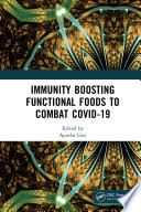 Immunity Boosting Functional Foods to Combat COVID-19