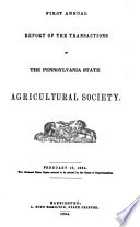 Annual Report of the Transactions of the Pennsylvania State Agricultural Society