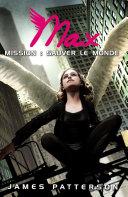 Max 3 - Mission : sauver le monde
