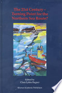 The 21st Century Turning Point For The Northern Sea Route  Book PDF