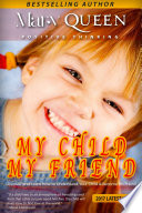 My Child   My Friend Book