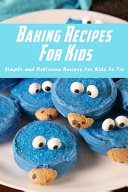 Baking Recipes For Kids Book PDF