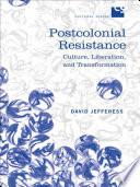Postcolonial Resistance