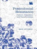 Postcolonial Resistance [Pdf/ePub] eBook