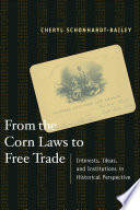 From the Corn Laws to Free Trade Book