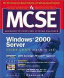 MCSE Windows 2000 Server Study Guide  EXAM 70 215  Book