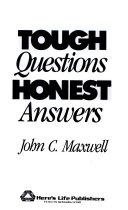 Tough Questions   Honest Answers Book