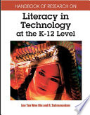 Handbook Of Research On Literacy In Technology At The K 12 Level