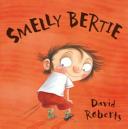 Smelly Bertie