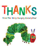 Thanks from The Very Hungry Caterpillar Pdf/ePub eBook
