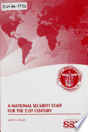 A National Security Staff for the 21st Century Book PDF