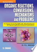 Organic Reactions Conversions Mechanisms & Problems