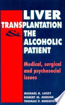 Liver Transplantation and the Alcoholic Patient