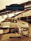 St. Louis Gateway Rail