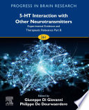 5-HT Interaction with Other Neurotransmitters: Experimental Evidence and Therapeutic Relevance Part B