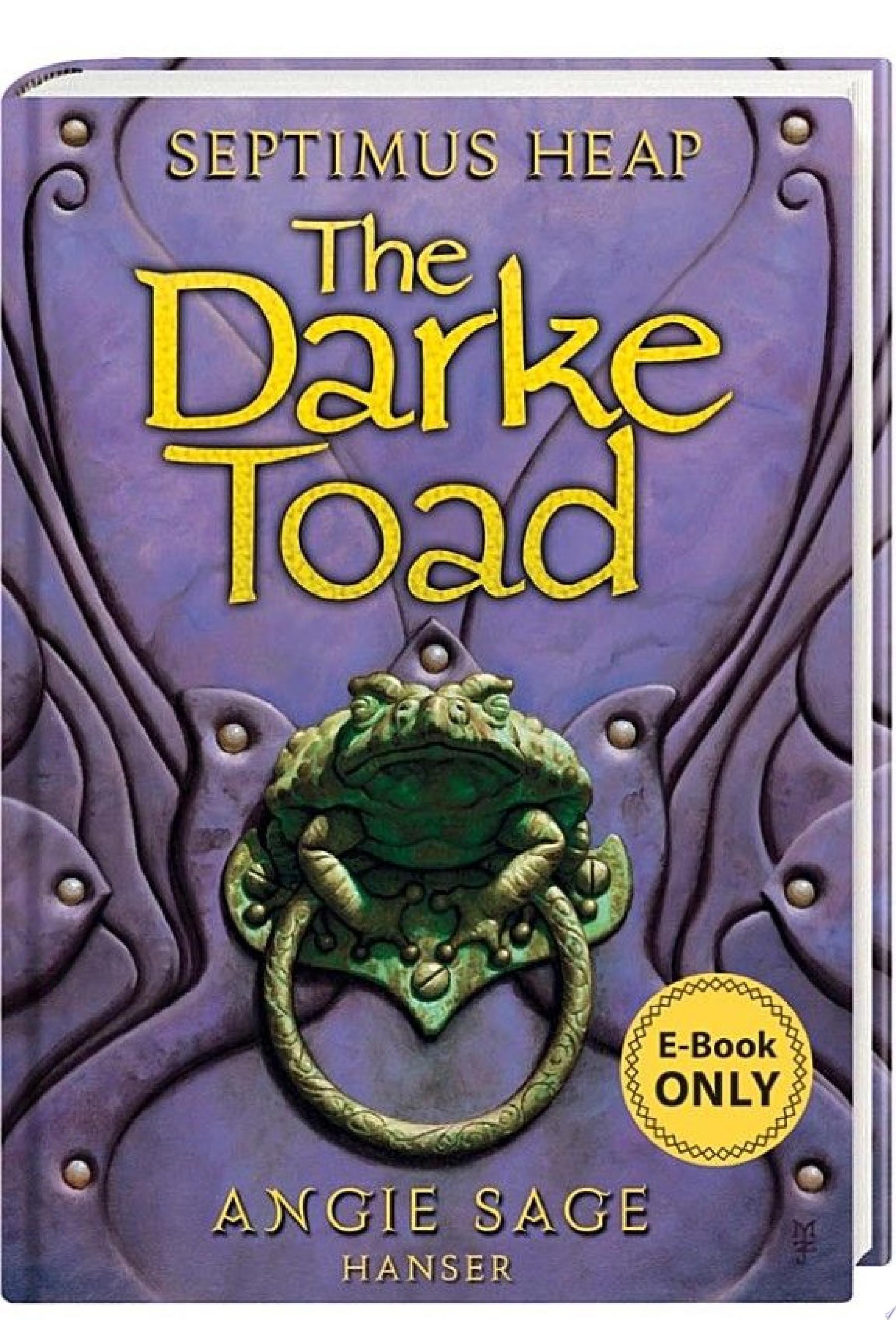 Septimus Heap  Darke Toad   Die Dunkelkr  te