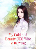 My Cold and Beauty CEO Wife Pdf/ePub eBook