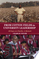 From Cotton Fields to University Leadership Book PDF