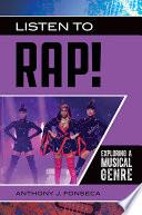 Listen To Rap Exploring A Musical Genre Book