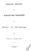 Annual Report of the Auditor and Treasurer of the State of Montana for the Fiscal Year