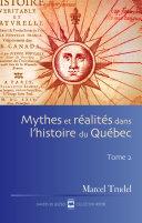 Pdf Mythes et réalités dans l'histoire du Québec T2 Telecharger