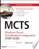 MCTS Windows Server Virtualization Configuration Study Guide