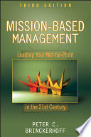 """Mission-Based Management: Leading Your Not-for-Profit In the 21st Century"" by Peter C. Brinckerhoff"