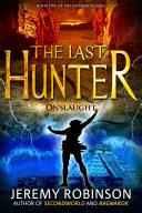 The Last Hunter - Onslaught ebook