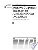 Intensive Outpatient Treatment For Alcohol And Other Drug Abuse Book PDF