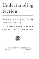 Understanding Fiction  by  Cleanth Brooks  and  Robert Penn Warren