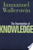 The Uncertainties of Knowledge