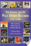 The Golden Age of Walt Disney Records, 1933-1988