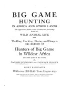 Big Game Hunting in Africa and Other Lands