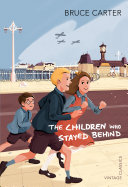 The Children Who Stayed Behind