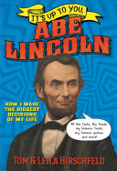 It s Up to You  Abe Lincoln