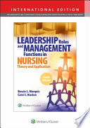Leadership Roles and Management Functions in Nursing, 10th Edition, International Edition