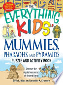 The Everything Kids' Mummies, Pharaohs, and Pyramids Puzzle