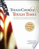 Tough Choices Or Tough Times